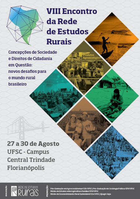 A UFSC sediará o VIII Encontro da Rede de Estudos Rurais, de 27 a 30 de agosto de 2018 @ UFSC | Santa Catarina | Brasil