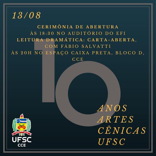 Curso de Graduação em Artes Cênicas celebra 10 anos @ UFSC