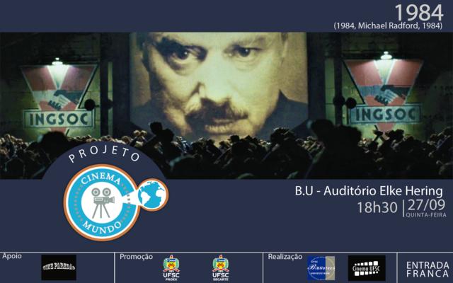 "Filme ""1984"" no Projeto Cinema Mundo @ Santa Catarina | Brasil"