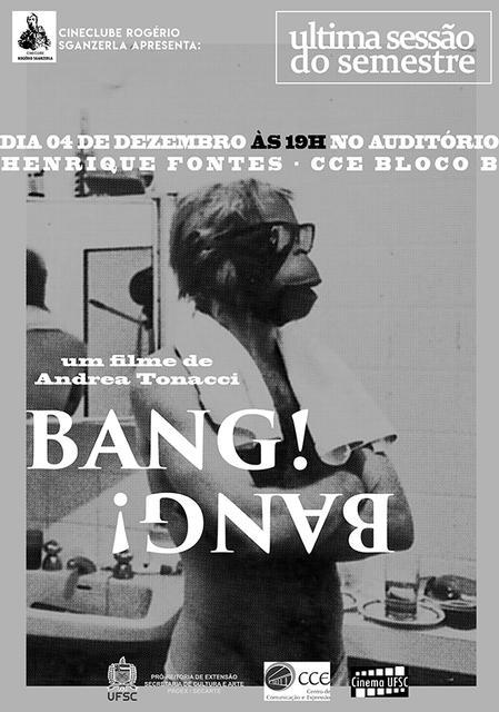 Filme Bang Bang no Cineclube Rogerio Sganzerla @ Santa Catarina | Brasil